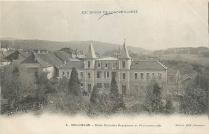 """CPA FRANCE 25 """"Mouchard, Ecole primaire supérieure et professionnelle""""."""
