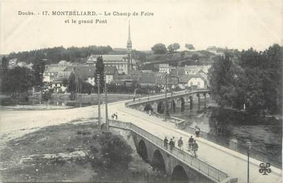 """CPA FRANCE 25 """" Montbéliard, Le champ de foire et le grand pont""""."""