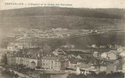 """CPA FRANCE 25 """" Portalier, L'Hôpital et le Camp des Pareuses""""."""