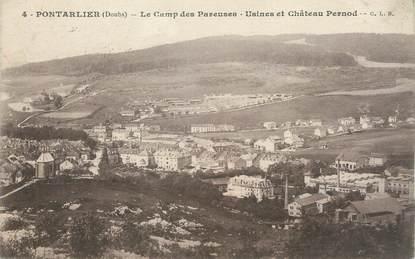 """CPA FRANCE 25 """" Portalier, Le Camp des Pareuses, Usines et château Pernod""""."""