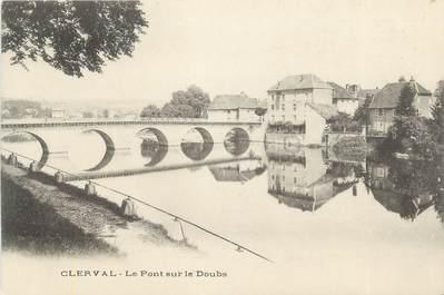 """CPA FRANCE 25 """" Clerval, Le pont sur le Doubs""""."""