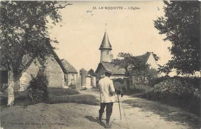 """CPA FRANCE 27 """" La Roquette, L'église""""."""