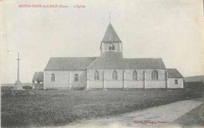 """CPA FRANCE 27 """" Notre Dame de L'Isle, L'église""""."""
