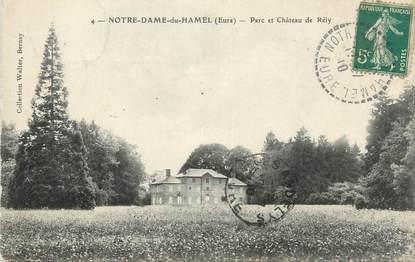 """CPA FRANCE 27 """" Notre Dame du Hamel, Parc et château de Rély""""."""
