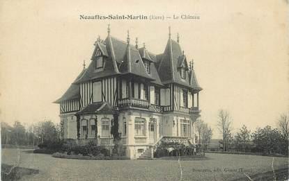 "CPA FRANCE 27 ""Neaufles St Martin, Le château""."