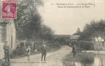 """CPA FRANCE 27 """"Martagny, La Rouge Mare, Route de Neufmarché et la Mare""""."""