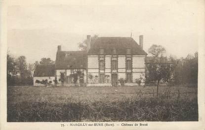 """CPA FRANCE 27 """"Marcilly sur Eure, Château de Brazé""""."""
