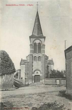 """CPA FRANCE 27 """"Gamaches en Vexin, L'église""""."""