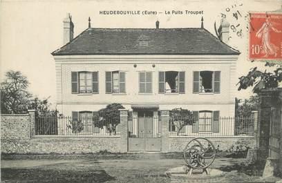 """CPA FRANCE 27 """"Heudebouville, Le Puits Troupet""""."""
