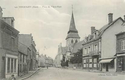 """CPA FRANCE 27 """"Serquigny, Placez du Vieux Pont""""."""
