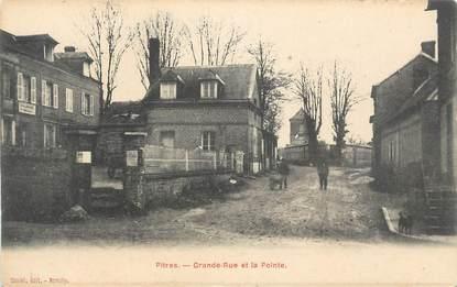 "CPA FRANCE 27 ""Pitres, Grande rue et la Pointe""."