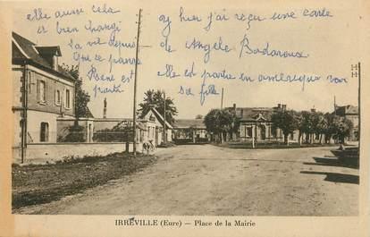 """CPA FRANCE 27 """"Irreville, Place de la Mairie""""."""