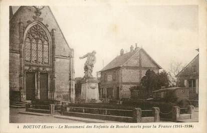 """CPA FRANCE 27 """"Routot, Le monument aux morts""""."""