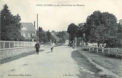 """CPA FRANCE 27 """"Pont Authou, Rond point de l'Hospice""""."""