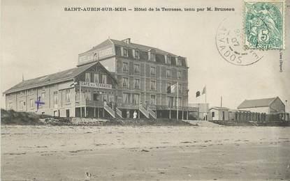 "CPA FRANCE 14 ""Saint Aubin sur Mer, Hotel de la Terrasse"""
