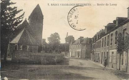 """CPA FRANCE 14 """"Ste Victor des Mezerets, Route de Lassy""""."""