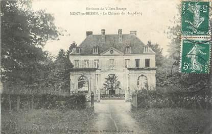 """CPA FRANCE 14 """"Mont en Bessin, Le château du Haut Fecq""""."""