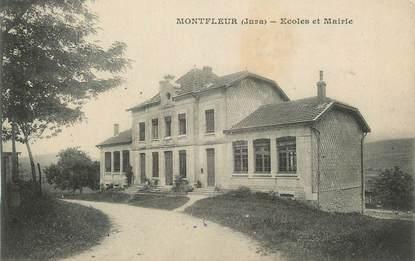 """CPA FRANCE 39 """" Montfleur, Ecoles et Mairie""""."""