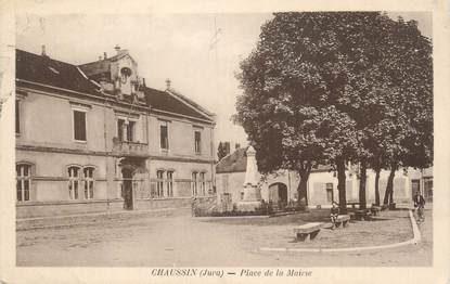 "CPA FRANCE 39 ""Chaussin, Place de la Mairie""."