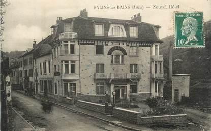 """CPA FRANCE 39 """"Salins les Bains, Nouvel Hôtel""""."""