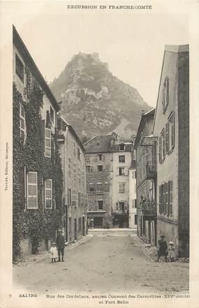 """CPA FRANCE 39 """" Salins, Rue des Cordeliers, ancien couvent des Carmélites et Fort Belin""""."""