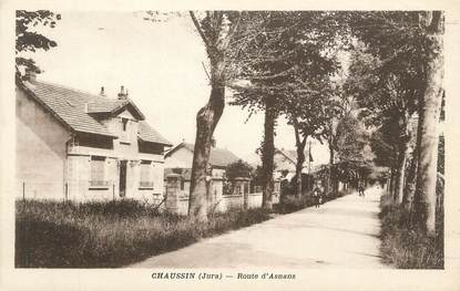 """CPA FRANCE 39 """" Chaussin, Route d'Asnans""""."""