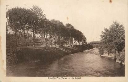"""CPA FRANCE 39 """"Fraisans, Le canal""""."""