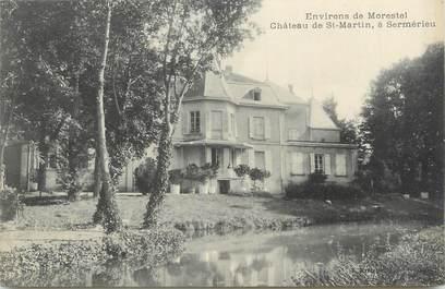 """CPA FRANCE 38 """"Sermerieu, Le château St Martin""""."""