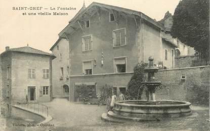 """CPA FRANCE 38 """"St Chef, La fontaine et une vieille maison""""."""