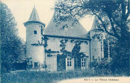 "CPA FRANCE 38 ""Ruy, Le vieux château""."