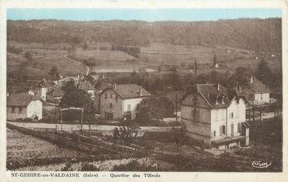 """CPA FRANCE 38 """"St Geoire en Valdaine, Quartier des Tilleuls""""."""