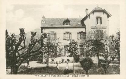 """CPA FRANCE 38 """"St Martin d'Uriage, Hôtel Meunier""""."""