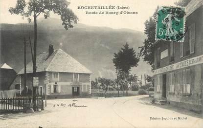 """CPA FRANCE 38 """"Rochetaillée, Route de Bourg d'Oisans""""."""