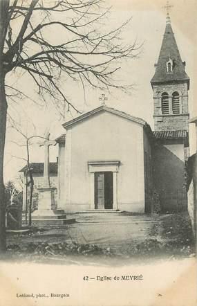 """CPA FRANCE 38 """"Meyrié, L'église""""."""