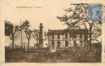 "CPA FRANCE 38 "" Colombe, La place""."