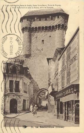 """CPA FRANCE 23 """" La Souterraine, Porte fortifiée de Breith""""."""