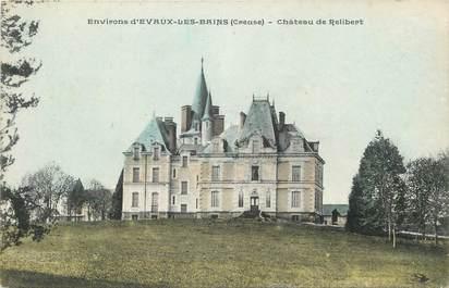 """CPA FRANCE 23 """" Environs d'Evaux les Bains, Château de Relibert""""."""