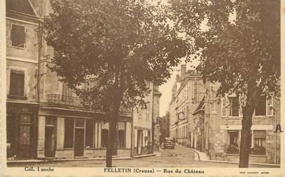 "CPA FRANCE 23 "" Felletin, Rue du château""."