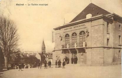 """CPA FRANCE 23 """" Guéret, Le Théâtre municipal""""."""