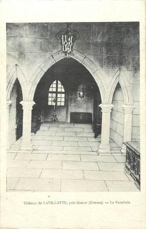 """CPA FRANCE 23 """"Lavillatte, Le vestibule du Château""""."""
