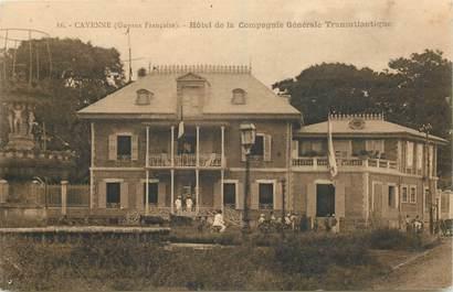 """CPA GUYANE """"Cayenne, Hotel de la Compagnie générale Transatlantique"""""""