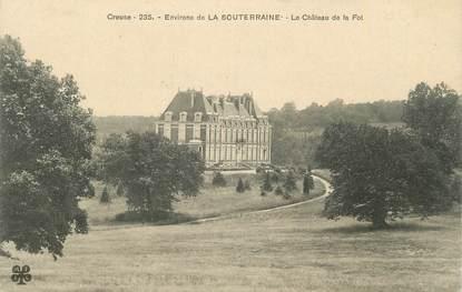"""CPA FRANCE 23 """"Environs de La Souterraine, Le château de la Fot""""."""