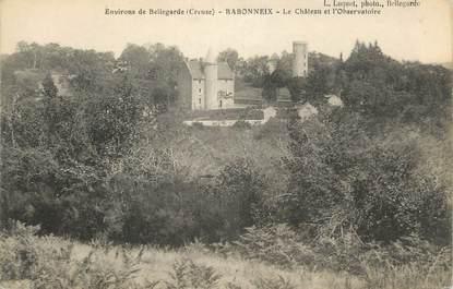 """CPA FRANCE 23 """"Barbonneix, Le château et l'observatoire""""."""