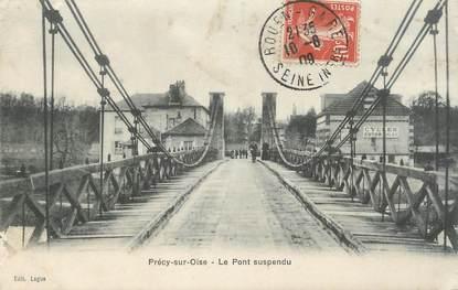 """CPA FRANCE 60 """" Précy sur Oise, Le pont suspendu""""."""
