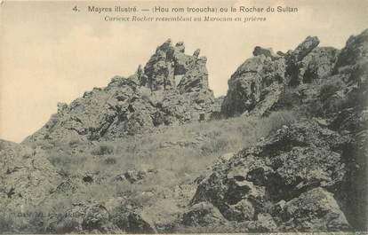 "CPA FRANCE 07 "" Mayres, Le Rocher du Sultan""."