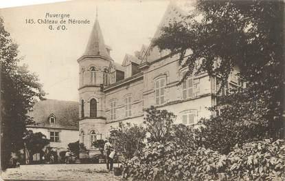 "CPA FRANCE 60 "" Néronde, Le château""."