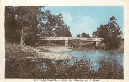 """CPA FRANCE 89 """" Ligny le Chatel, Pont des planches sur le Serein""""."""