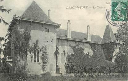 "CPA FRANCE 71 ""Dracy le Fort, Le château ""."