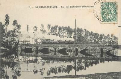 """CPA FRANCE 71 """" Chalon sur Saône, Pont des Eschavannes St Laurent""""."""