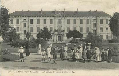 """CPA FRANCE 71 """" Chalon sur Saône, Le collège de jeunes filles""""."""